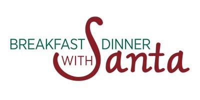Breakfast or Dinner with Santa